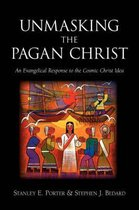 Unmasking the Pagan Christ