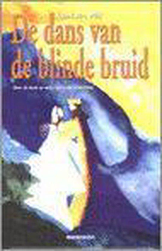 Dans Van De Blinde Bruid
