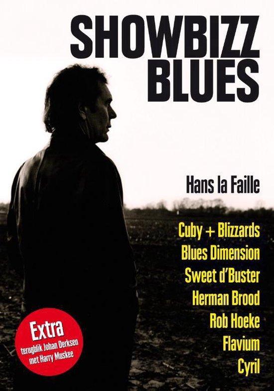 Showbizz blues