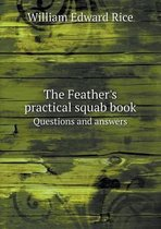 The Feather's Practical Squab Book Questions and Answers