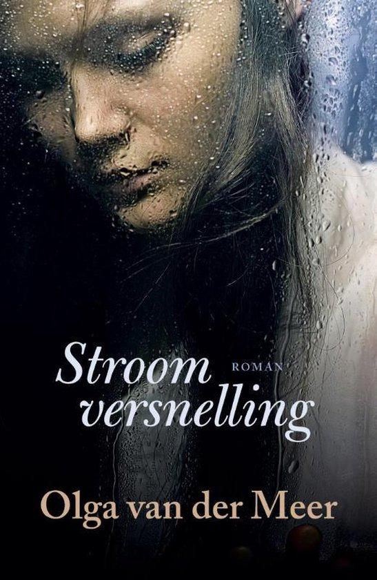Stroomversnelling - Olga van der Meer |