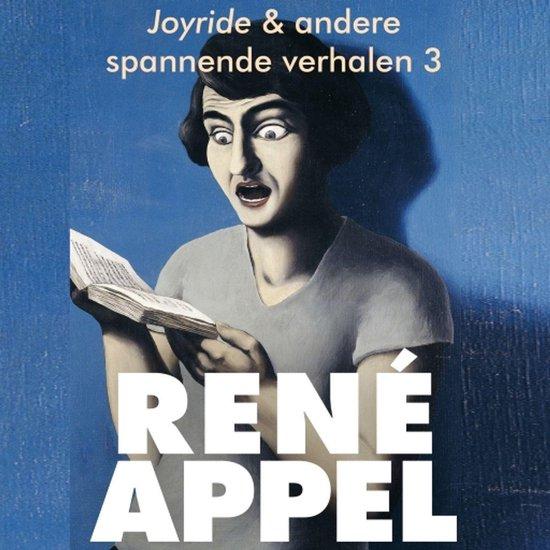 Spannende verhalen uit Joyride & andere spannende verhalen 3 - Rene Appel |