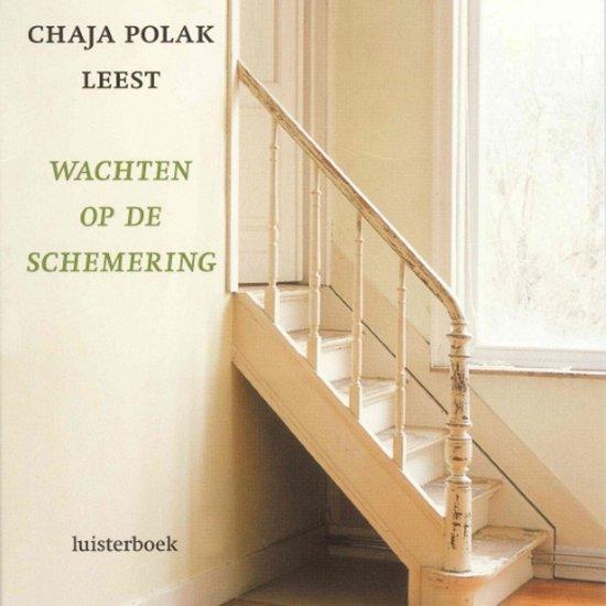 Wachten op de schemering - Chaja Polak  