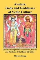 Avatars, Gods and Goddesses of Vedic Culture