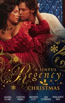 A Sinful Regency Christmas: One Wicked Christmas / Virgin Unwrapped / An Illicit Indiscretion / A Rake for Christmas / Spellbound & Seduced
