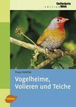 Vogelheime, Volieren Und Teiche