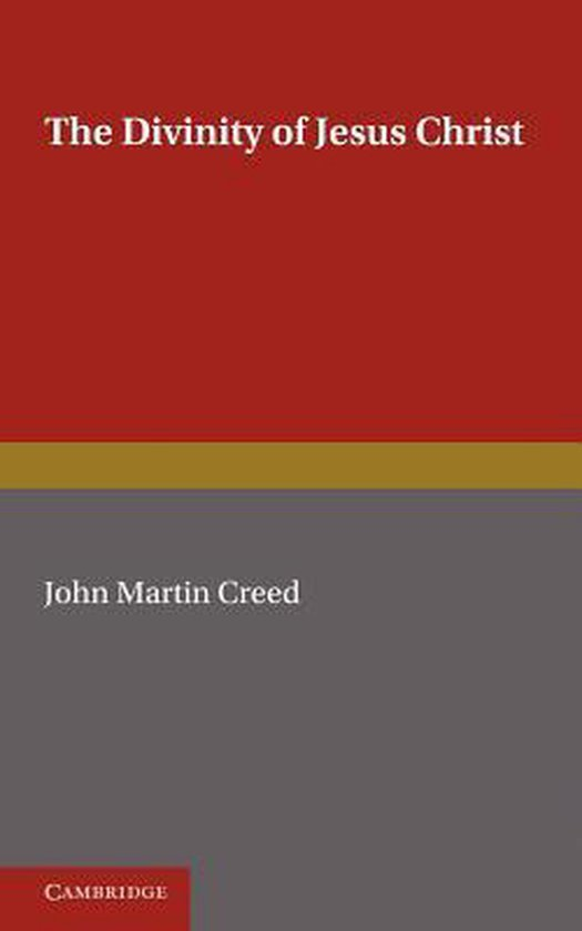 Boek cover The Divinity of Jesus Christ van John Martin Creed