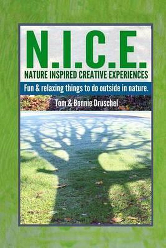N.I.C.E. Nature Inspired Creative Experiences