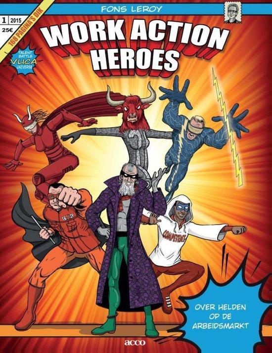 Work action heroes - Fons Leroy |