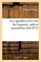 Les vignobles et les vins du Laonnois