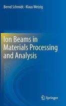 Boek cover Ion Beams in Materials Processing and Analysis van Bernd Schmidt