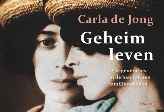 Geheim leven - Carla de Jong |