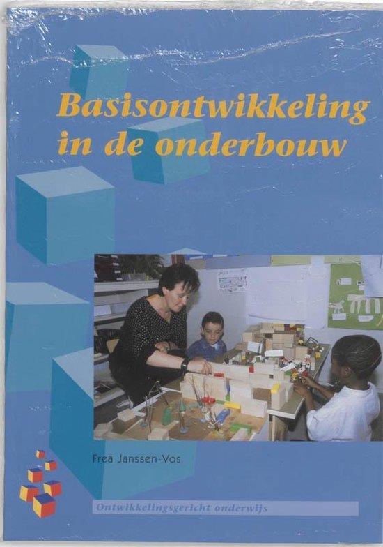 Ontwikkelingsgericht onderwijs - Basisontwikkeling in de onderbouw - F. Janssen-Vos |