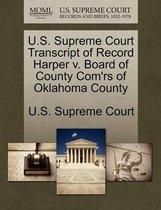 U.S. Supreme Court Transcript of Record Harper V. Board of County Com'rs of Oklahoma County