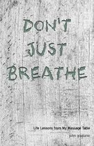 Don't Just Breathe
