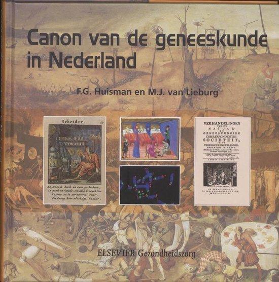 Canon van de geneeskunde in Nederland - F.G. Huisman |