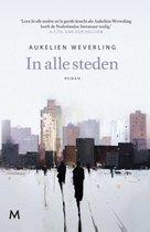 Boek cover In alle steden van Aukelien Weverling