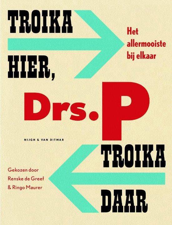Troika hier, troika daar - Drs. P |