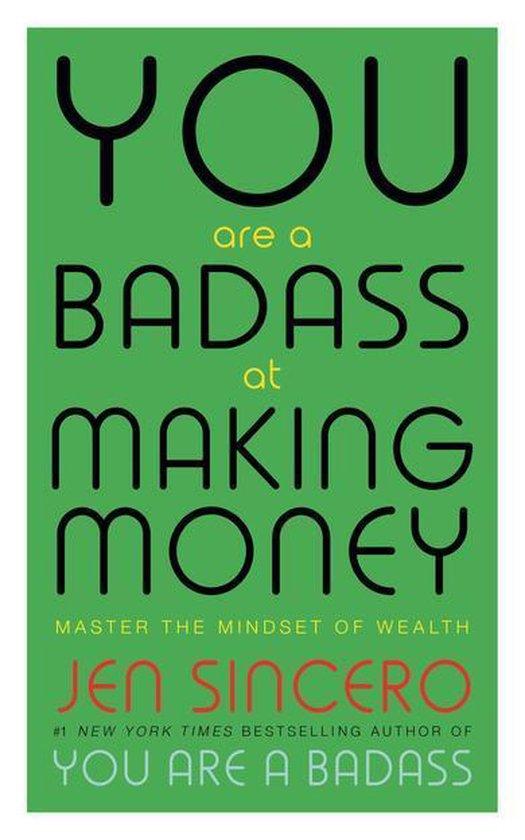 Boek cover You Are a Badass at Making Money van Jen Sincero (Onbekend)