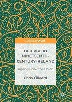 Old Age in Nineteenth-Century Ireland