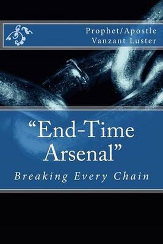 End-Time Arsenal