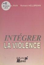 Intégrer la violence