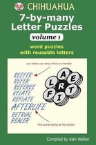 Chihuahua 7-by-many Letter Puzzles Volume 1