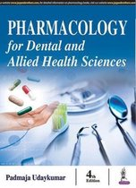 Pharmacology for Dental and Allied Health Sciences