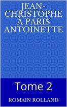 Jean-Christophe à Paris Antoinette