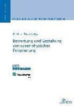 Bewertung und Gestaltung von cyber-physischer Feinplanung