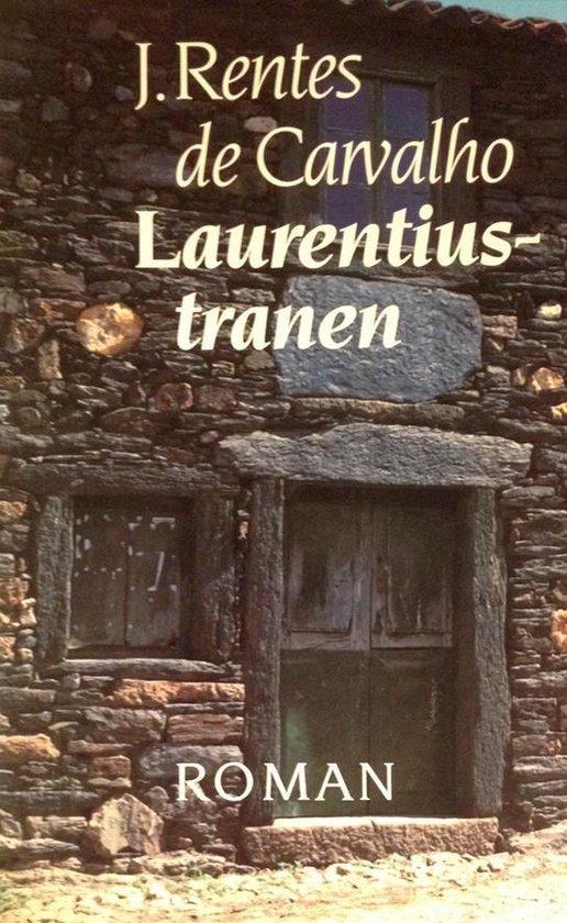 Laurentiustranen - J. Rentes de Carvalho | Fthsonline.com