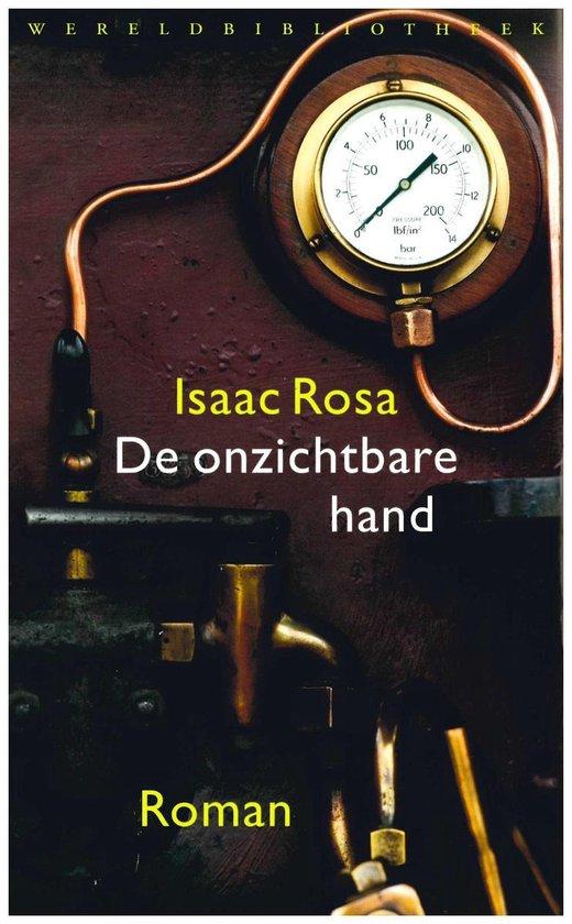 De onzichtbare hand - Isaac Rosa |