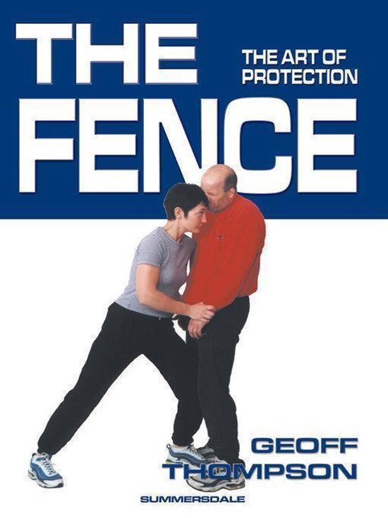 The Fence - the Art of Protection