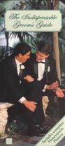 The Indispensable Grooms' Guide