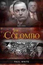 Joe Colombo - The Mafia Boss
