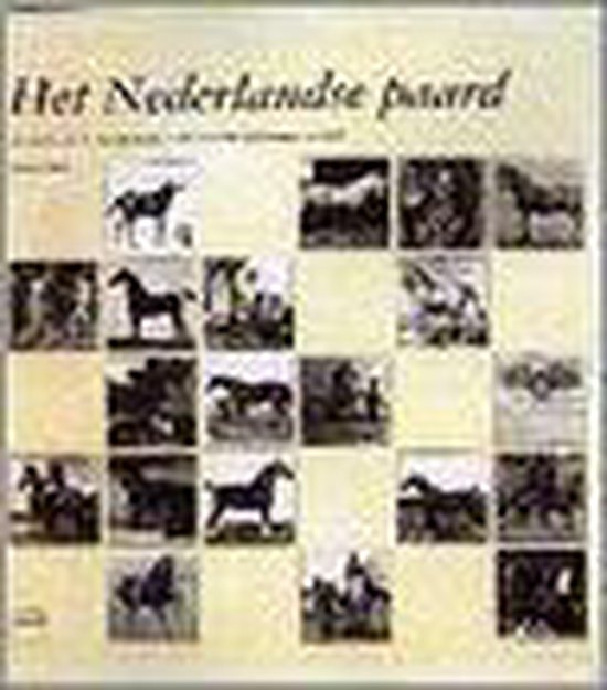 Het Nederlandse paard - W. Slob   Fthsonline.com