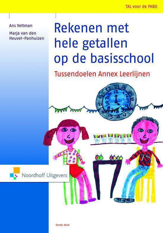 Rekenen met hele getallen op de basisschool - Ans Veltman |