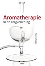 Aromatherapie in de zorgverlening