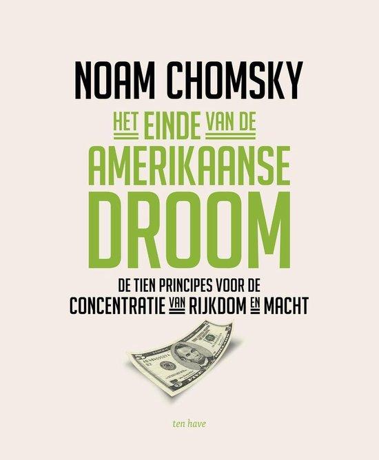 Het einde van de Amerikaanse droom - Noam Chomsky |