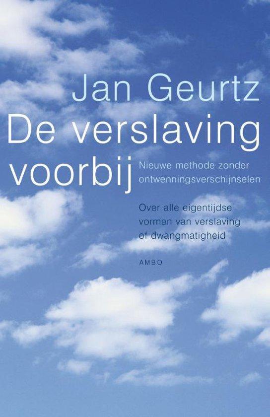 Boek cover De verslaving voorbij van Jan Geurtz (Paperback)