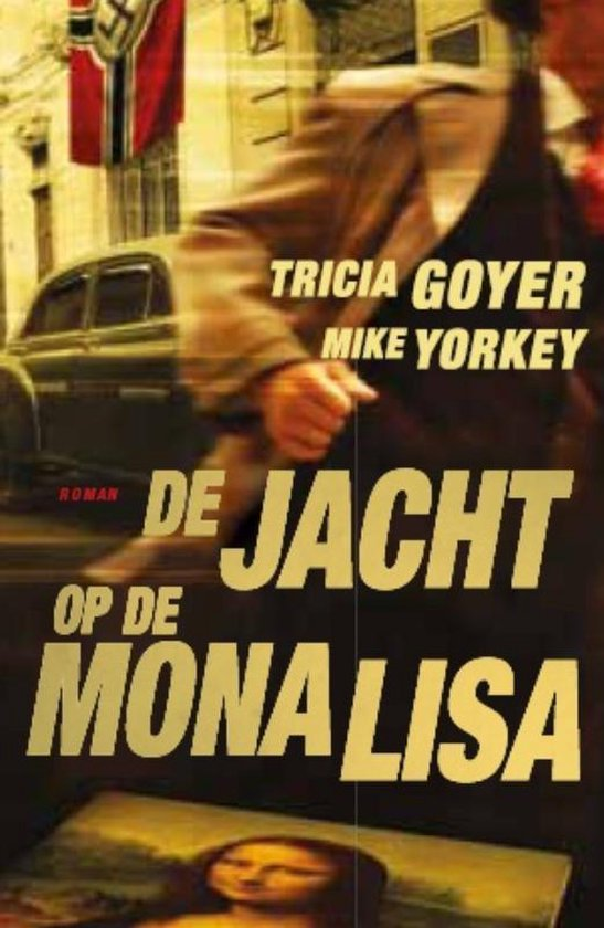 De jacht op de Mona Lisa - Goyer, T. pdf epub