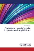 Cholesteric Liquid Crystals