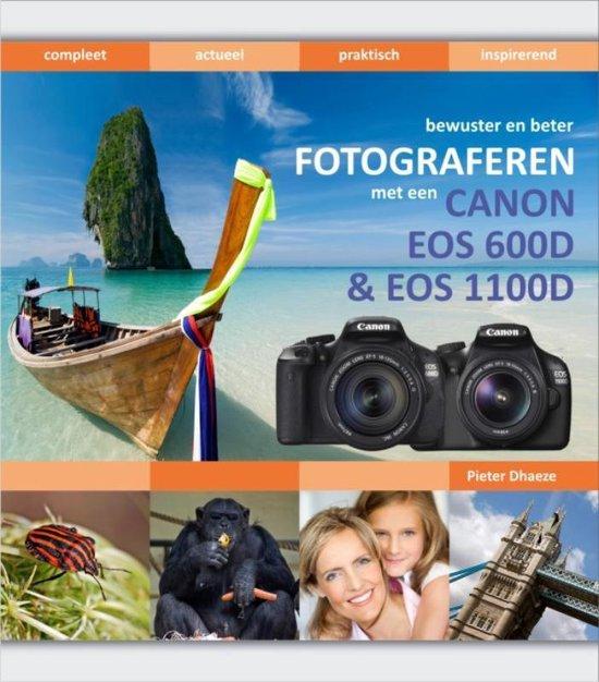 bewuster en beter fotograferen met de Canon EOS 1100D & EOS 600D - Pieter Dhaeze  
