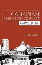 Boek cover Canadian Christian Zionism van Ron Dart