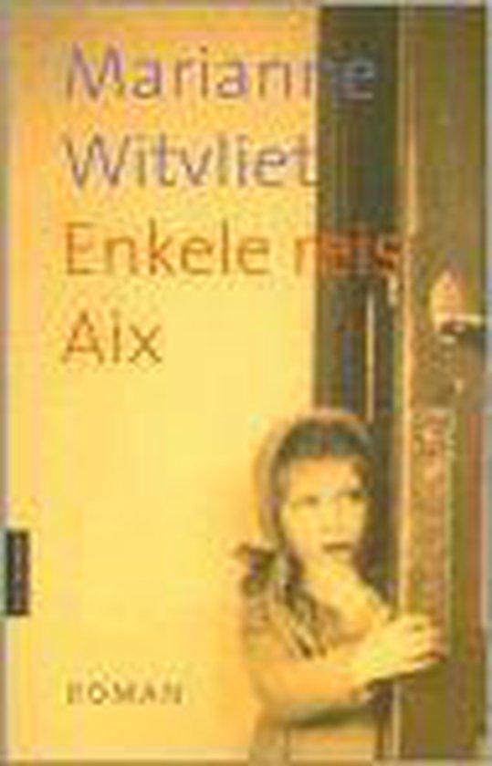 Enkele Reis Aix - Witvliet, M. |