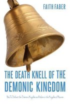 The Death Knell of the Demonic Kingdom