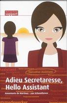 Adieu Secretaresse, Hello Assistant