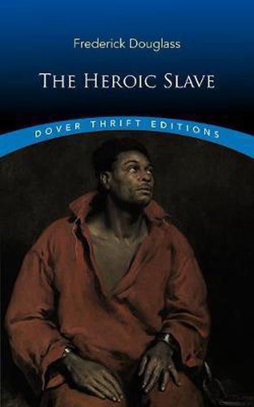 Boek cover The Heroic Slave van Frederick Douglass (Paperback)