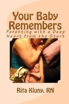 Your Baby Remembers