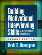 Building Motivational Interviewing Skills, Second Edition
